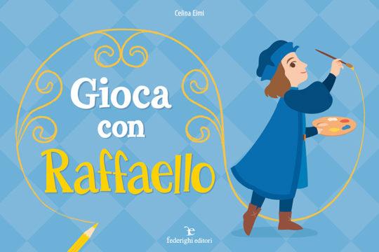 Gioca con Raffaello - libro per bambini